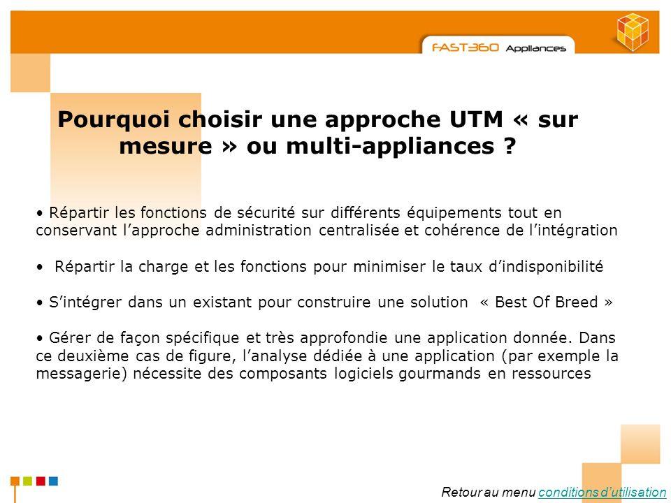 Pourquoi choisir une approche UTM « sur mesure » ou multi-appliances
