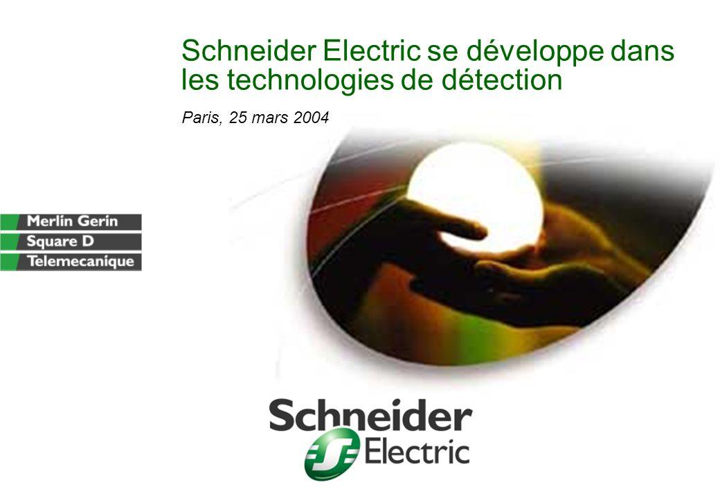 Schneider Electric se développe dans les technologies de détection Paris, 25 mars 2004
