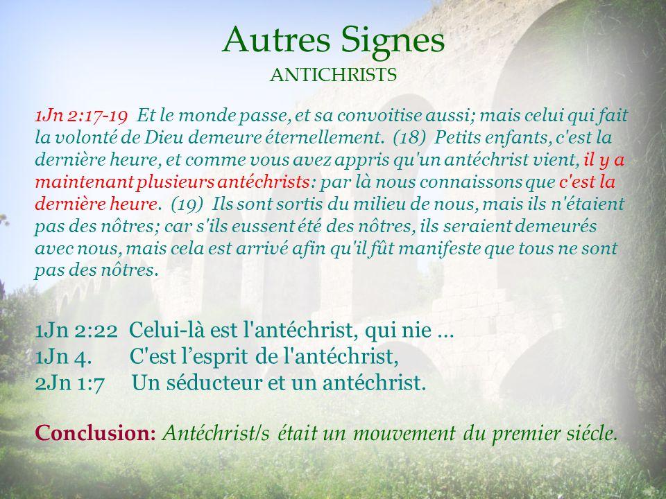 Autres Signes ANTICHRISTS.