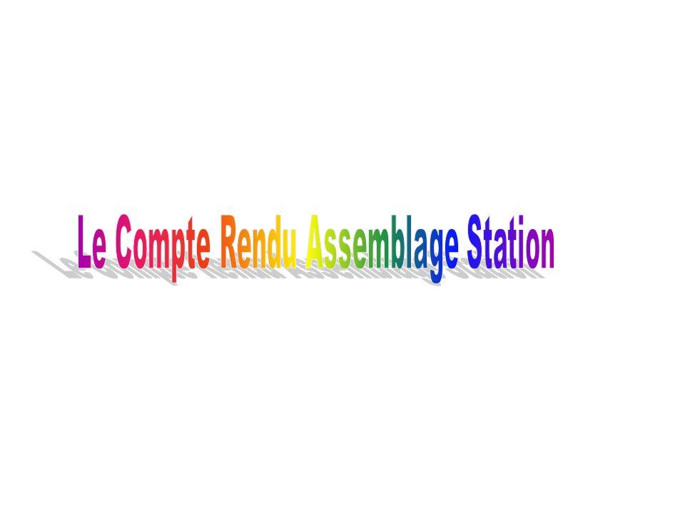 Le Compte Rendu Assemblage Station