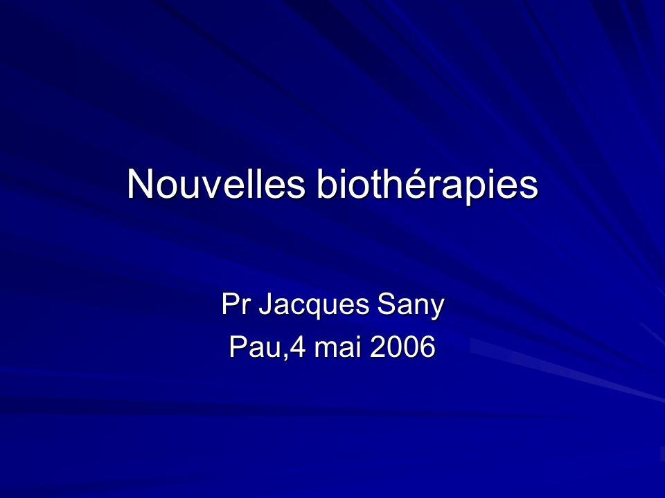 Nouvelles biothérapies