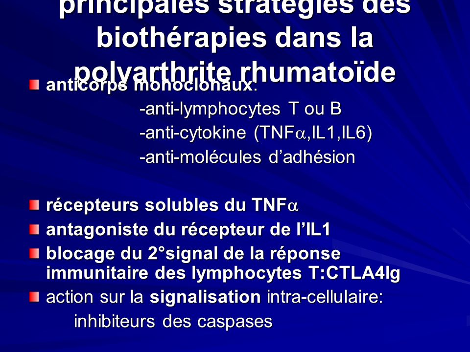 principales stratégies des biothérapies dans la polyarthrite rhumatoïde