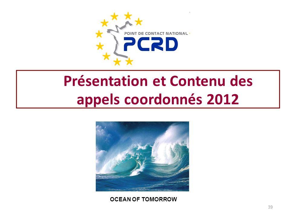 Présentation et Contenu des appels coordonnés 2012