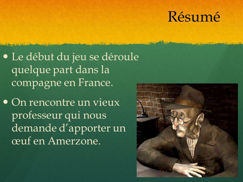 Résumé Le début du jeu se déroule quelque part dans la compagne en France.