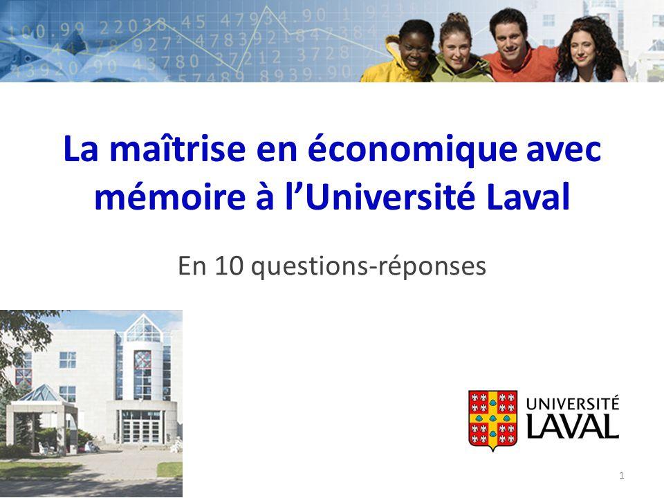 La maîtrise en économique avec mémoire à l'Université Laval