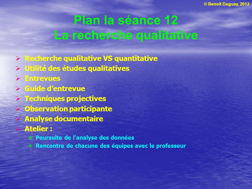 Plan la séance 12 La recherche qualitative