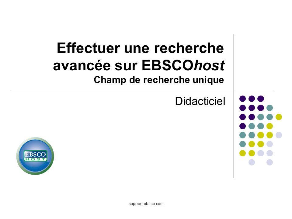 Effectuer une recherche avancée sur EBSCOhost Champ de recherche unique