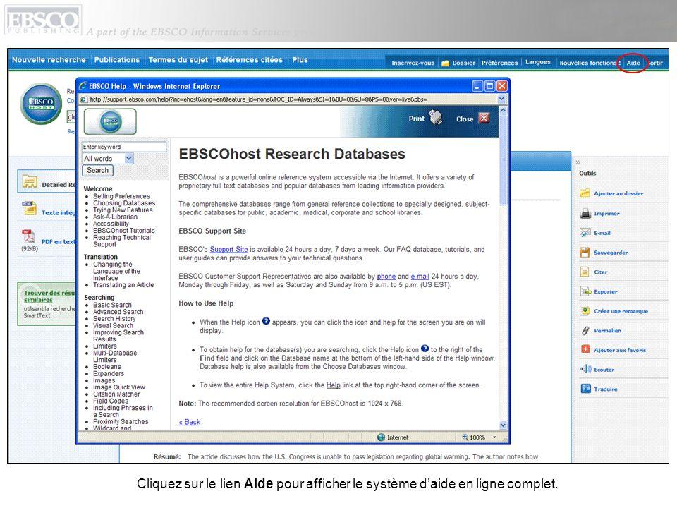 Cliquez sur le lien Aide pour afficher le système d'aide en ligne complet.