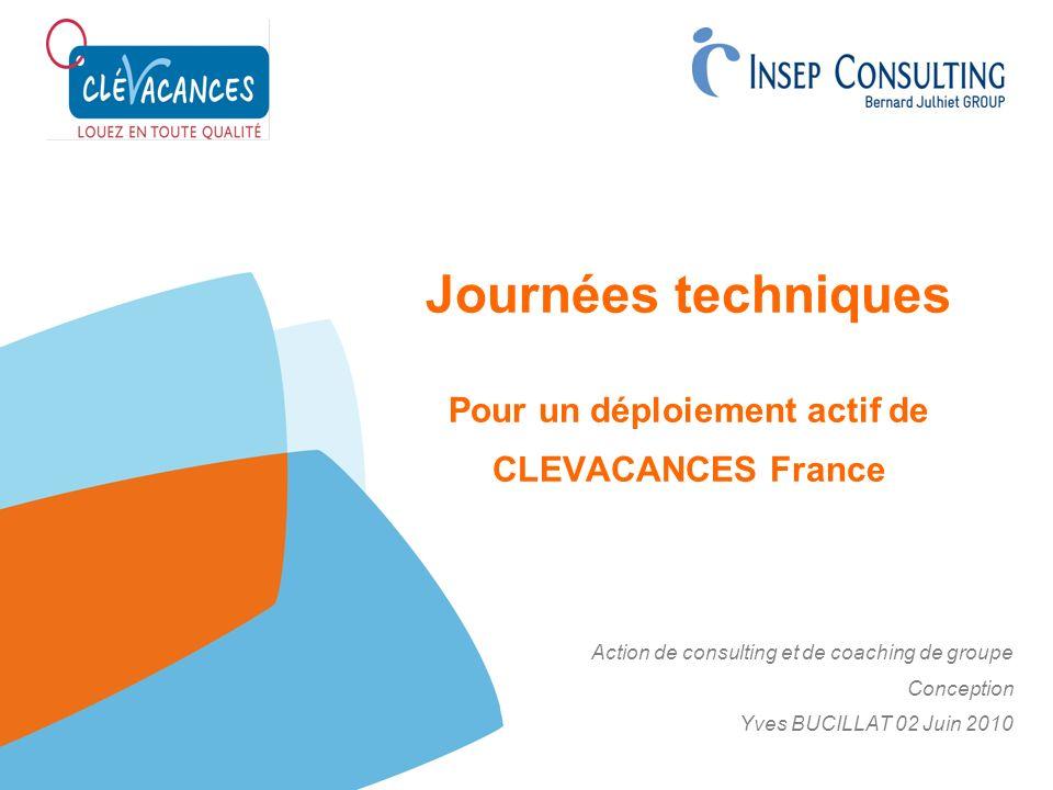Journées techniques Pour un déploiement actif de CLEVACANCES France