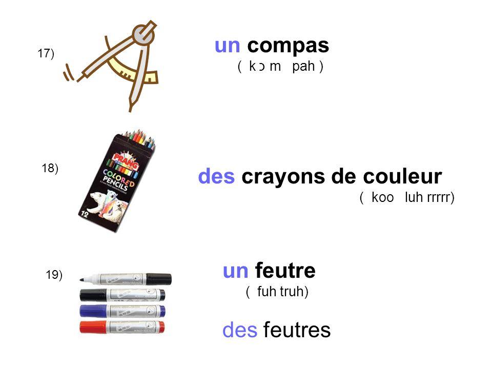 un compas des crayons de couleur un feutre des feutres ( k כ m pah )