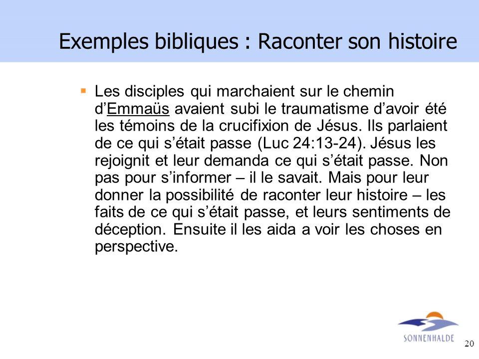 Exemples bibliques : Raconter son histoire