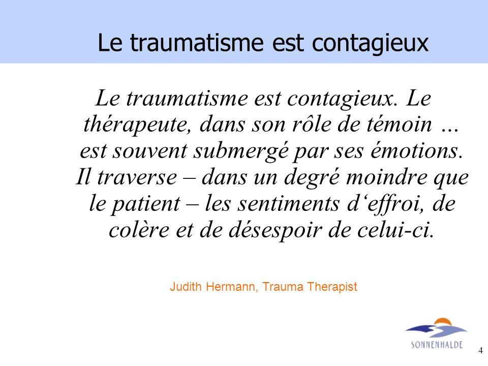 Le traumatisme est contagieux