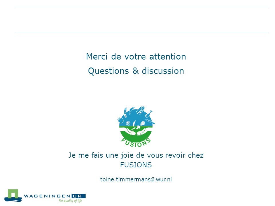 Merci de votre attention Questions & discussion