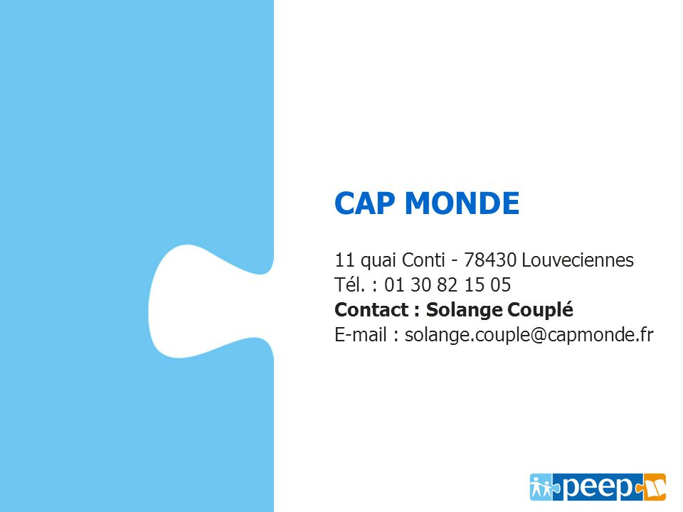 CAP MONDE www.capmonde.fr 11 quai Conti - 78430 Louveciennes