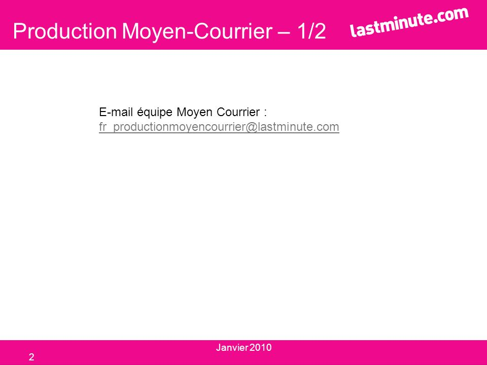 Production Moyen-Courrier – 1/2