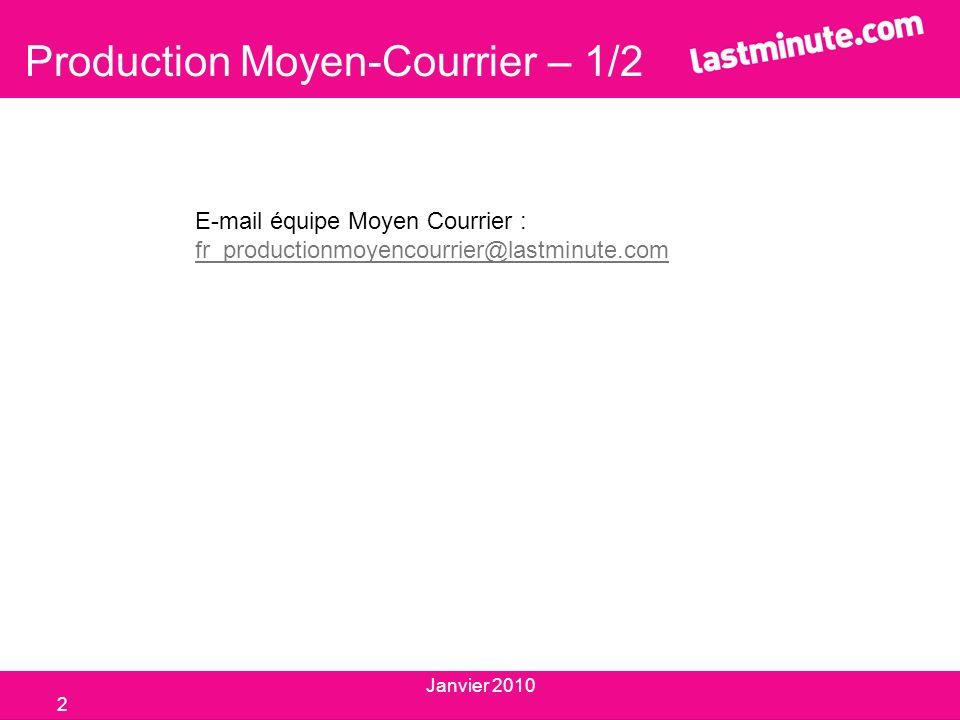Production Moyen-Courrier – 1/2
