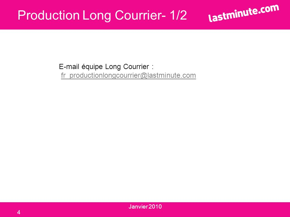 Production Long Courrier- 1/2