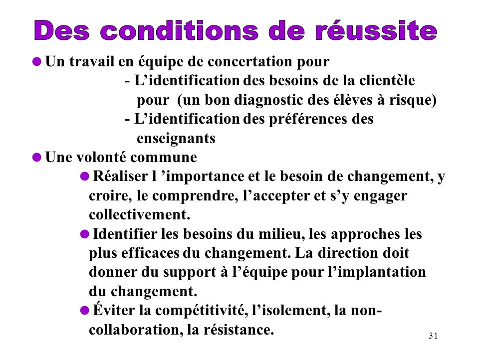 Des conditions de réussite