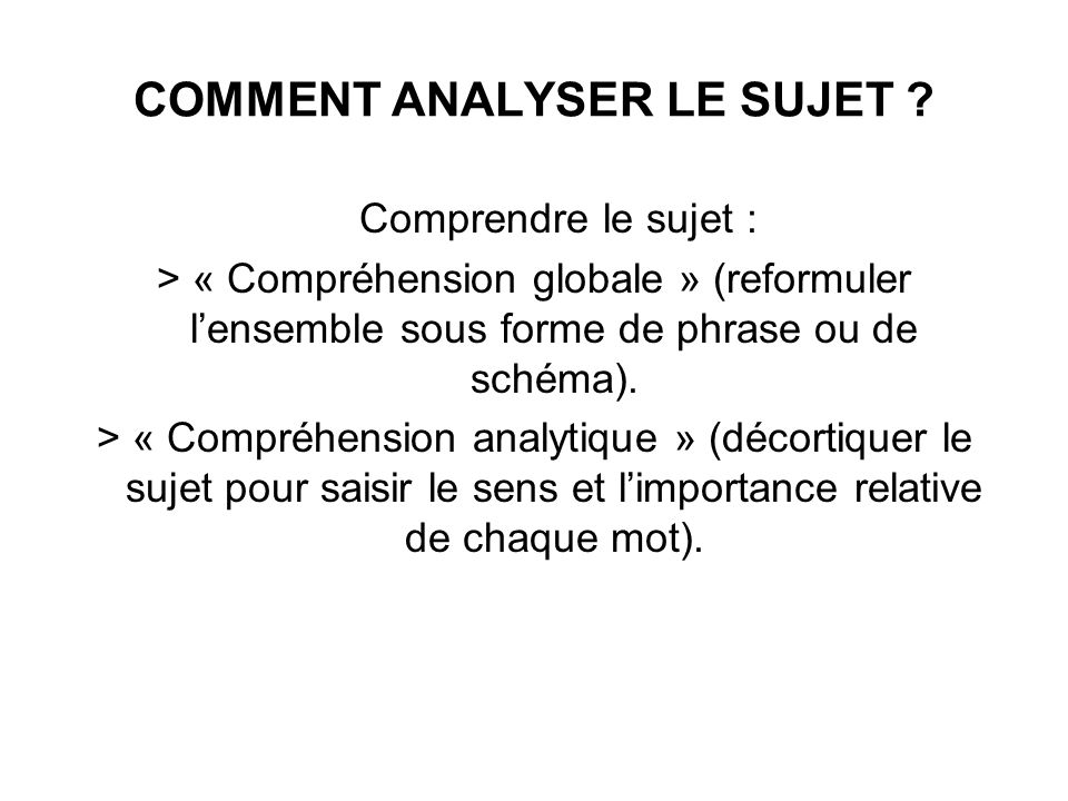COMMENT ANALYSER LE SUJET