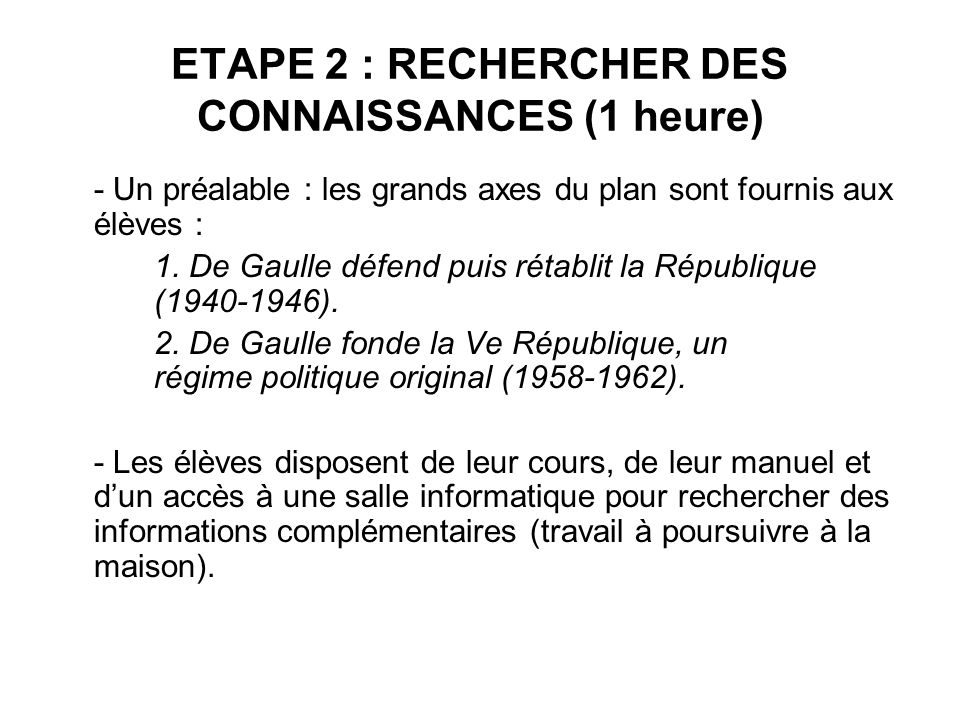 ETAPE 2 : RECHERCHER DES CONNAISSANCES (1 heure)