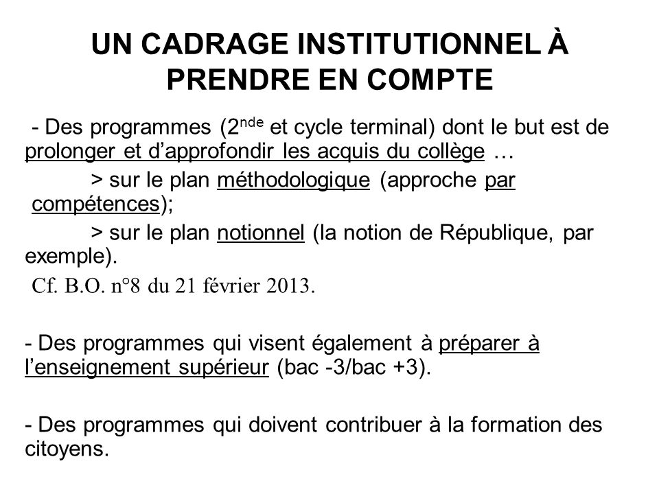 UN CADRAGE INSTITUTIONNEL À PRENDRE EN COMPTE