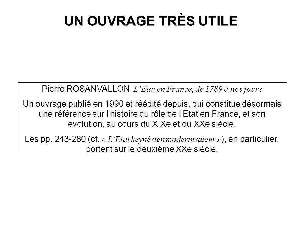 Pierre ROSANVALLON, L'Etat en France, de 1789 à nos jours