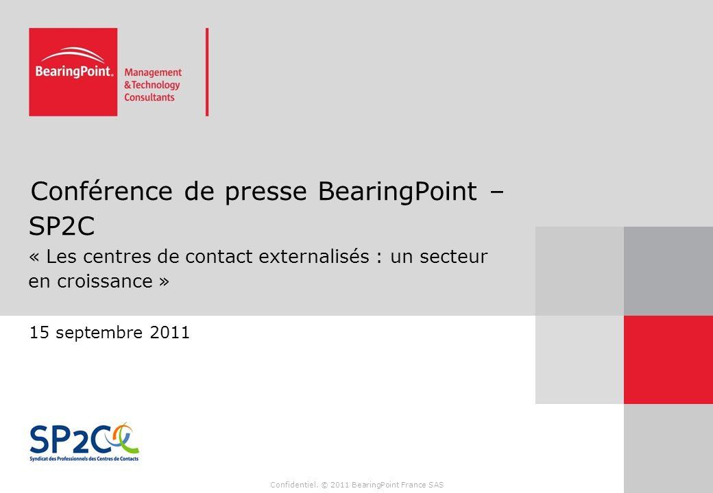 Conférence de presse BearingPoint – SP2C « Les centres de contact externalisés : un secteur en croissance »