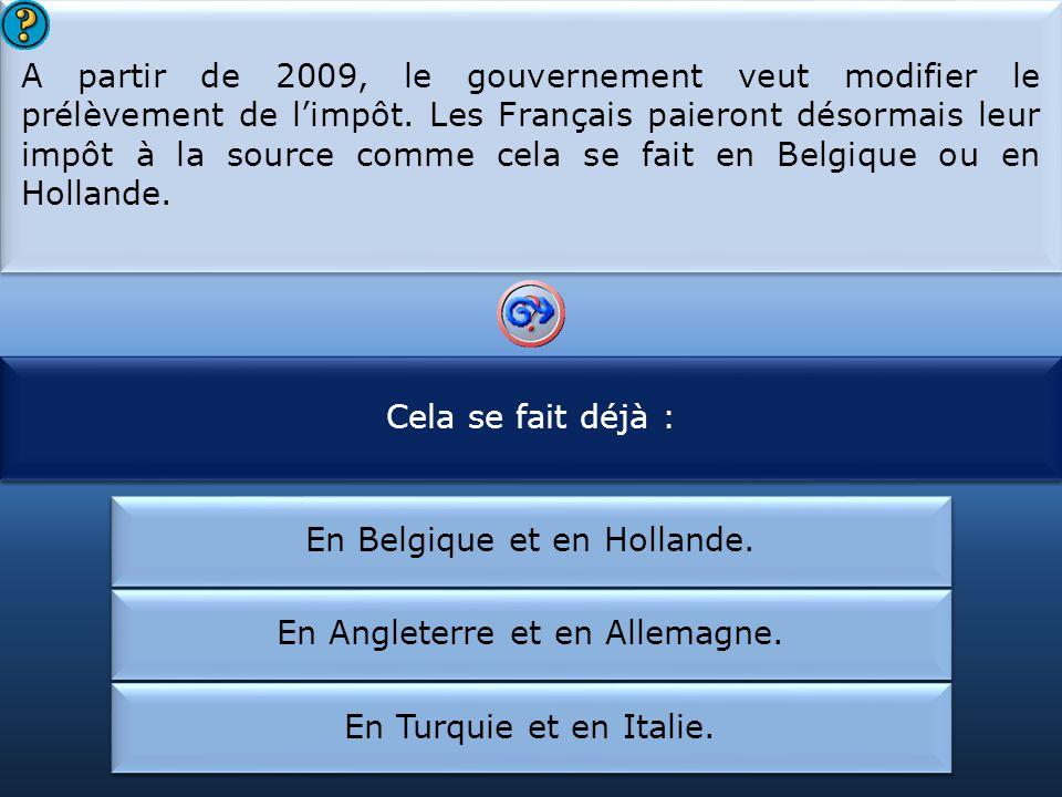 A partir de 2009, les Français paieront leurs impôts :