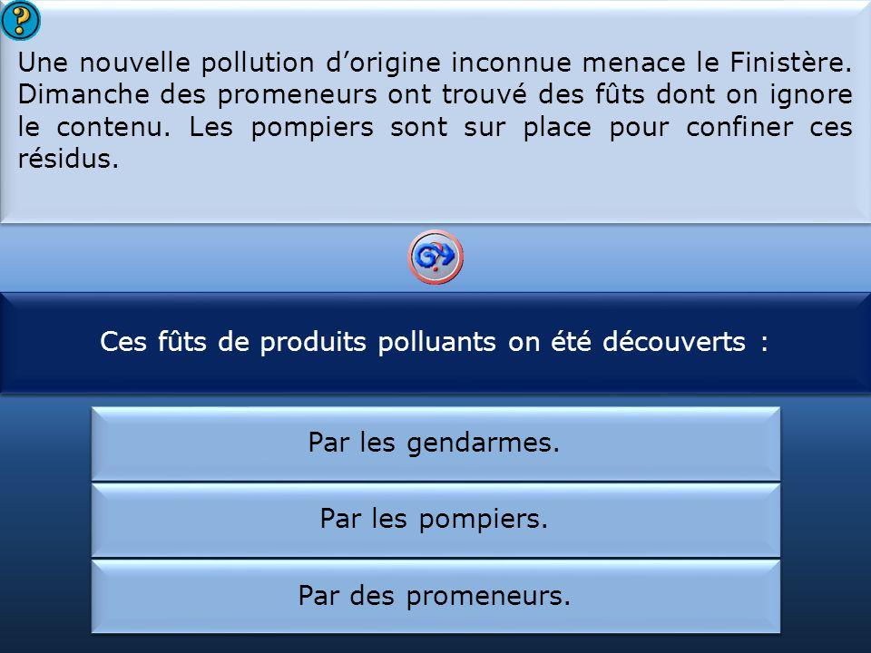 Ces fûts de produits polluants on été découverts :