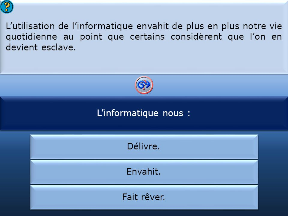 On retrouve l'informatique :