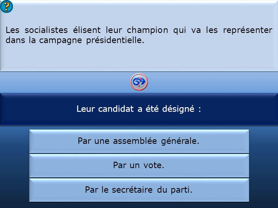 Leur candidat a été désigné : Les socialistes ont choisi :