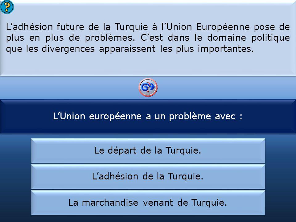 L'Union européenne a un problème avec :
