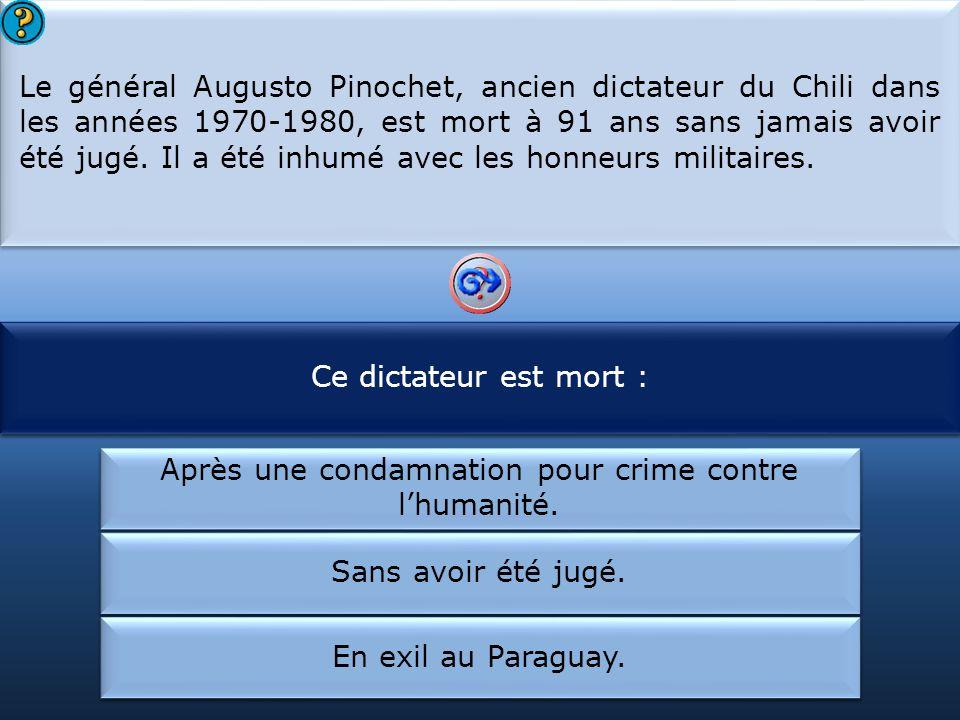 Le général Pinochet était :