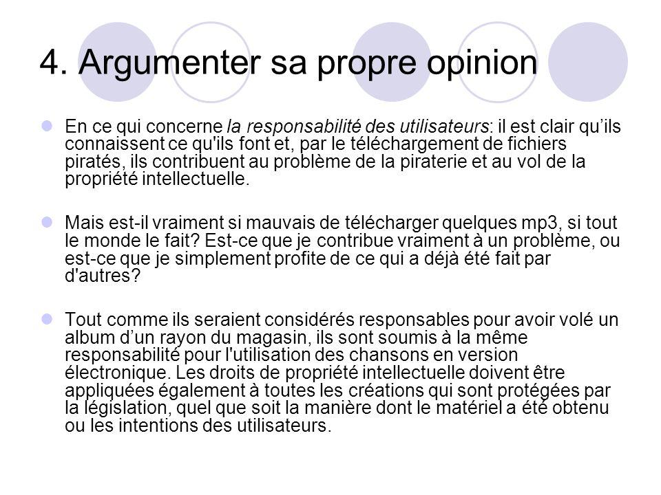 4. Argumenter sa propre opinion