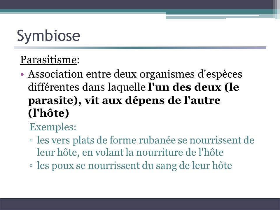 Symbiose Parasitisme: