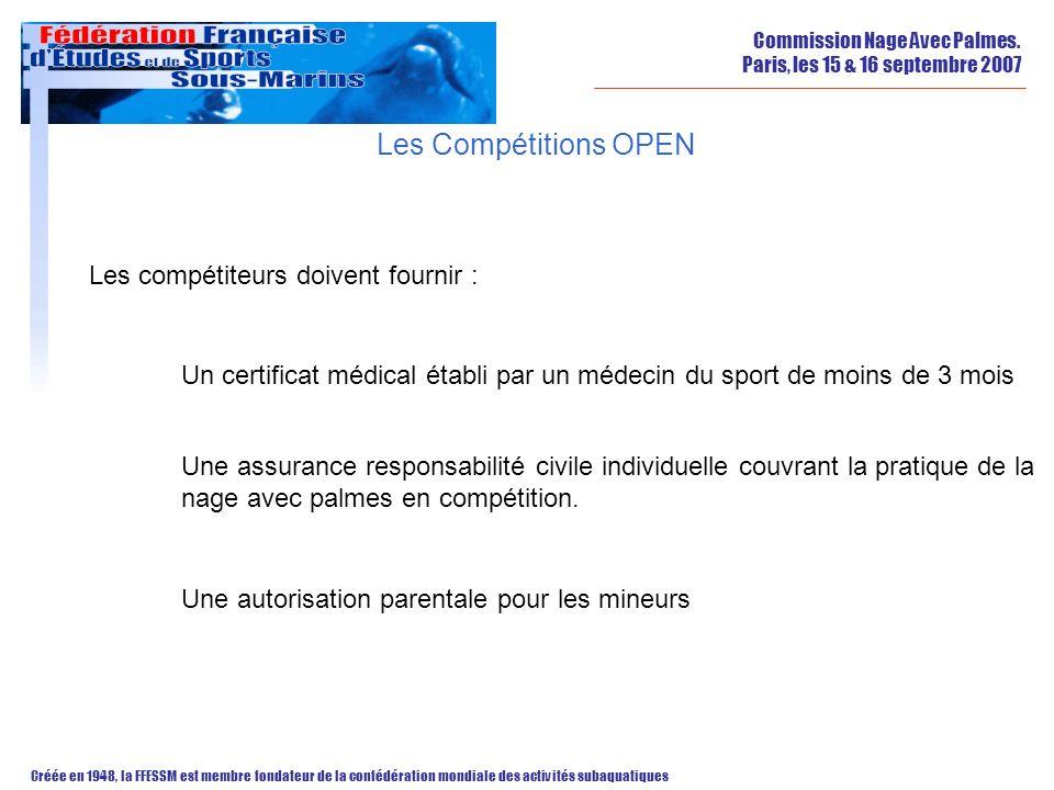 Les Compétitions OPEN Les compétiteurs doivent fournir :