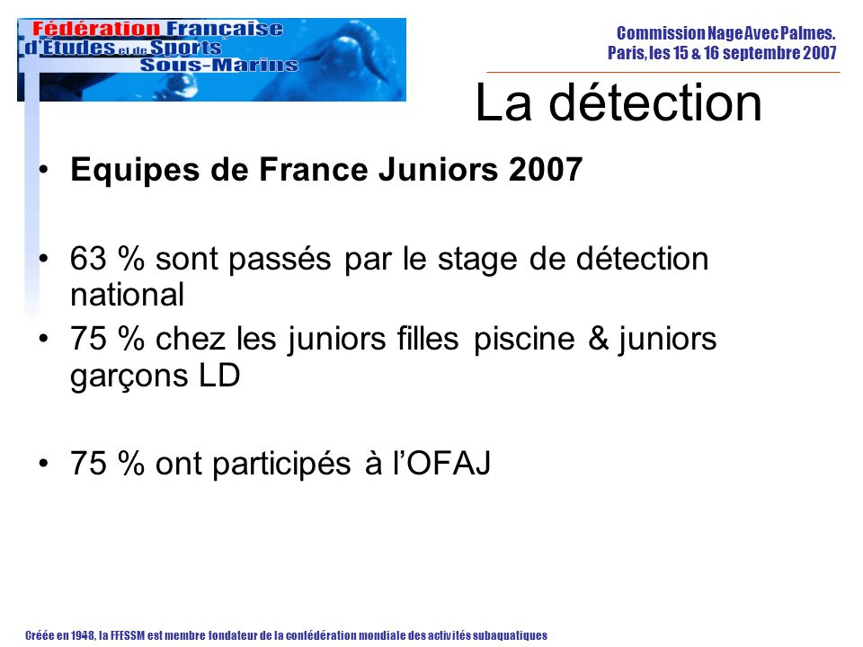 La détection Equipes de France Juniors 2007