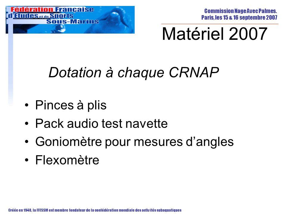 Matériel 2007 Dotation à chaque CRNAP Pinces à plis
