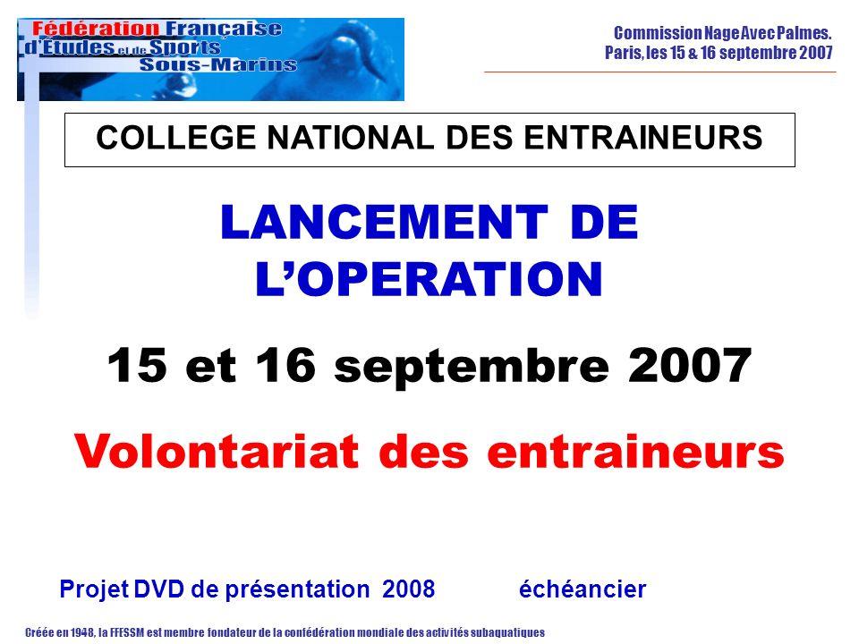 LANCEMENT DE L'OPERATION 15 et 16 septembre 2007