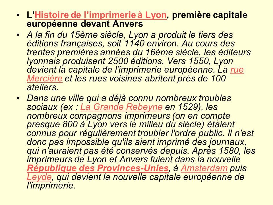 L Histoire de l imprimerie à Lyon, première capitale européenne devant Anvers