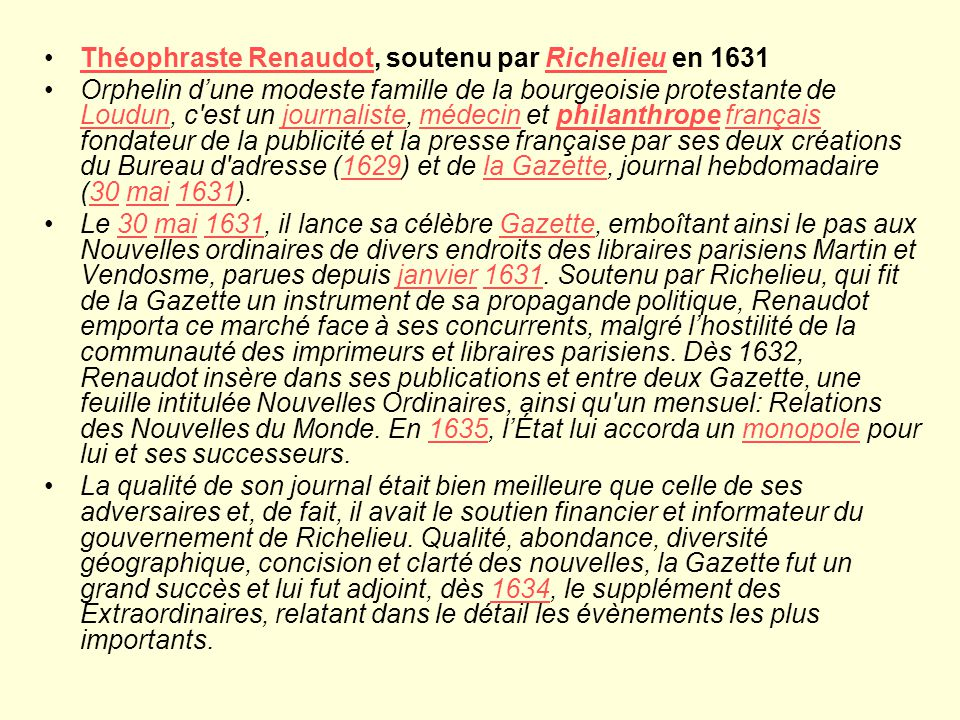 Théophraste Renaudot, soutenu par Richelieu en 1631