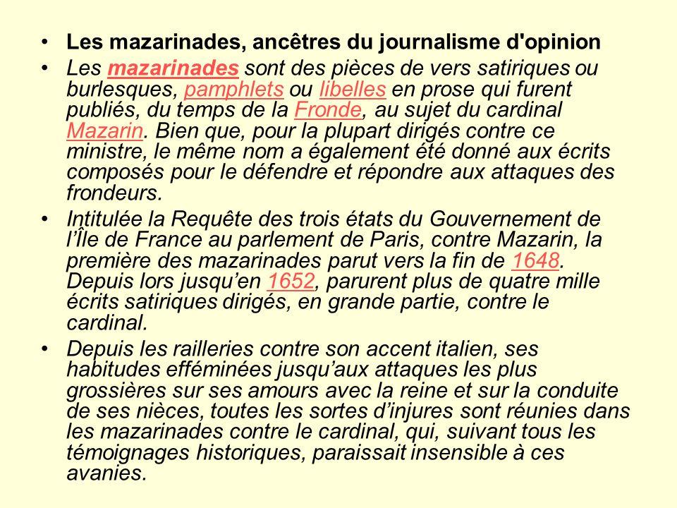 Les mazarinades, ancêtres du journalisme d opinion