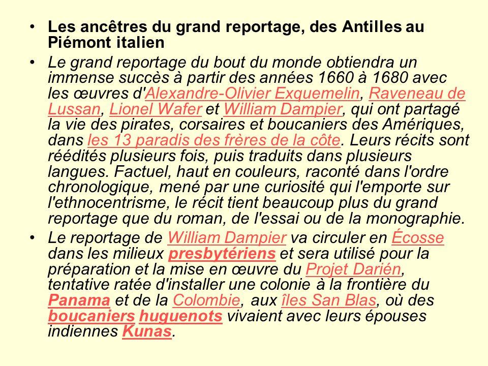 Les ancêtres du grand reportage, des Antilles au Piémont italien