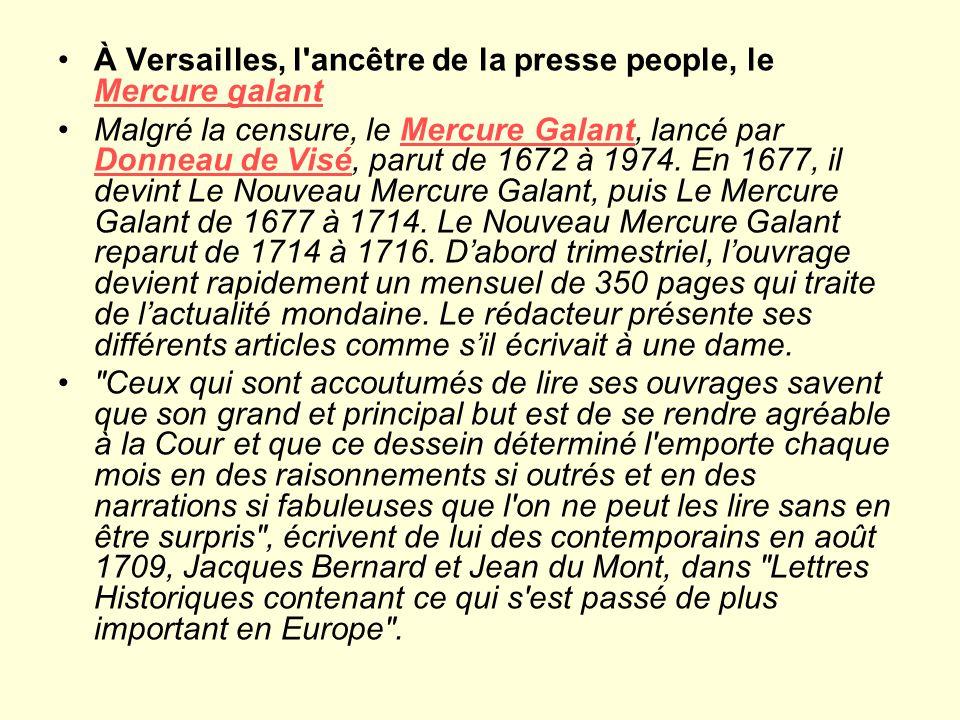 À Versailles, l ancêtre de la presse people, le Mercure galant