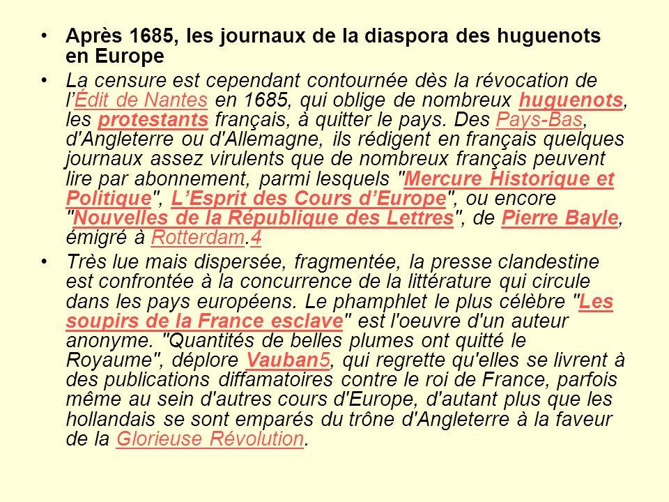 Après 1685, les journaux de la diaspora des huguenots en Europe