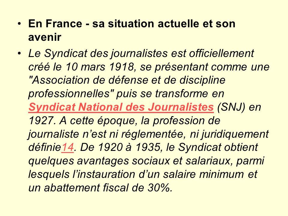 En France - sa situation actuelle et son avenir