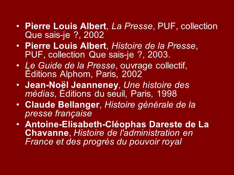 Pierre Louis Albert, La Presse, PUF, collection Que sais-je , 2002