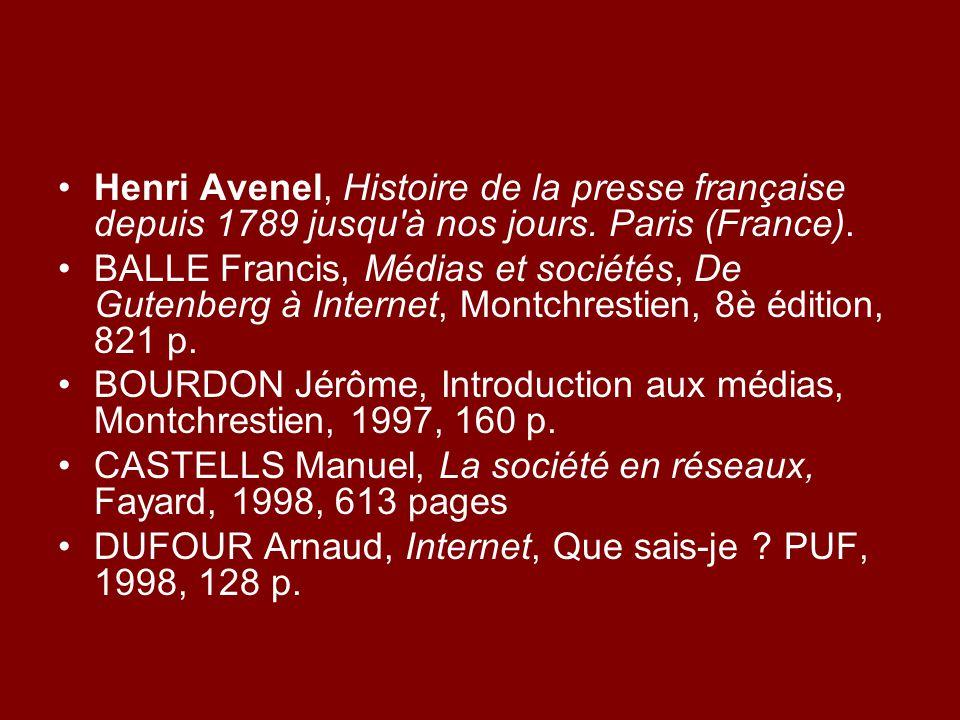 Henri Avenel, Histoire de la presse française depuis 1789 jusqu à nos jours. Paris (France).