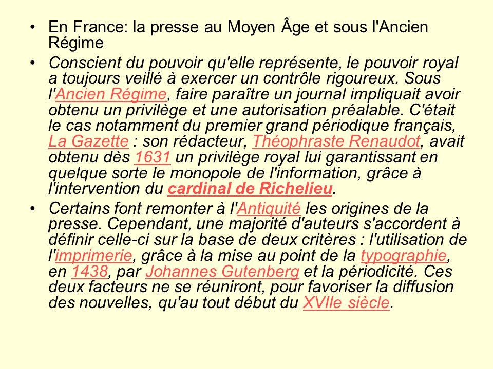 En France: la presse au Moyen Âge et sous l Ancien Régime