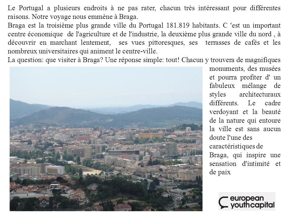 Le Portugal a plusieurs endroits à ne pas rater, chacun très intéressant pour différentes raisons. Notre voyage nous emmène à Braga.